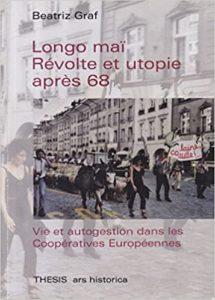 Couverture d'ouvrage: Longo mai Révolte et utopie après 68