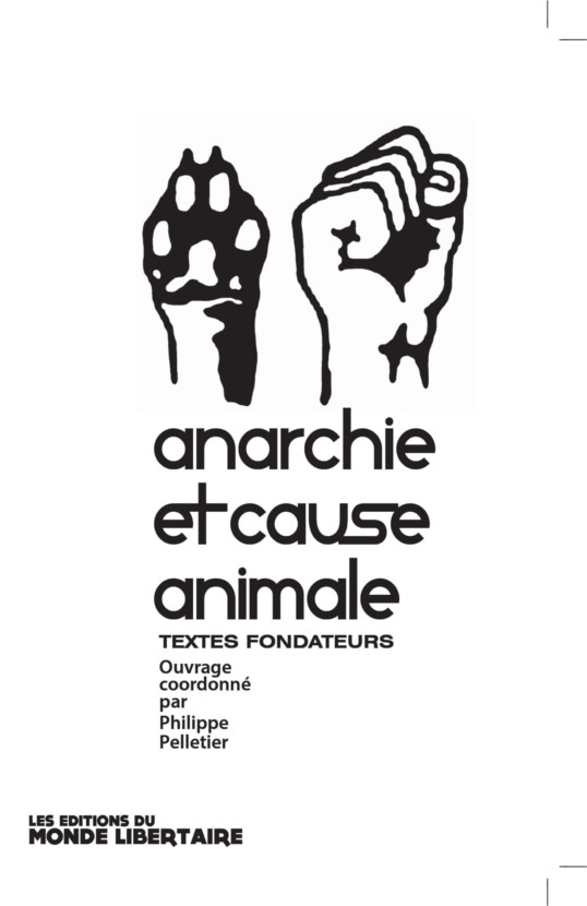 Couverture d'ouvrage : Anarchie et cause animale Vol.1
