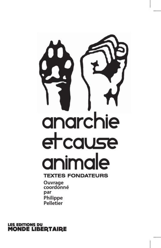 Couverture d'ouvrage: Anarchie et cause animale Vol.1
