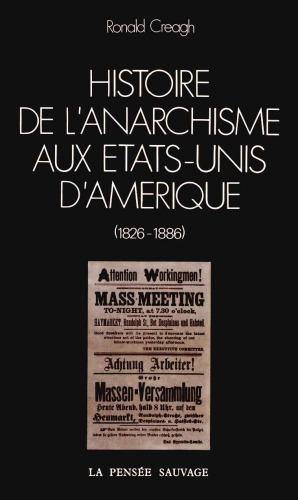 Couverture d'ouvrage: Histoire de l'anarchisme aux États-Unis d'Amérique