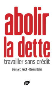 Couverture d'ouvrage: Abolir la dette