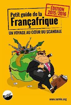 Couverture d'ouvrage: Petit guide de la Françafrique