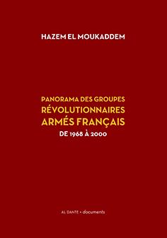 Couverture d'ouvrage: Panorama des groupes révolutionnaires armés français