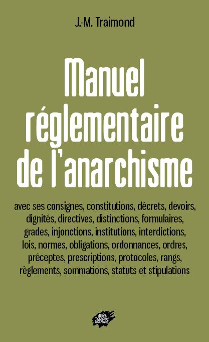 Couverture d'ouvrage: Manuel réglementaire de l'anarchisme