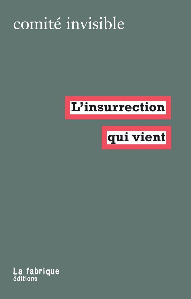 Couverture d'ouvrage: L'insurrection qui vient