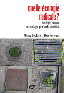 Couverture d'ouvrage: Quelle écologie radicale ?