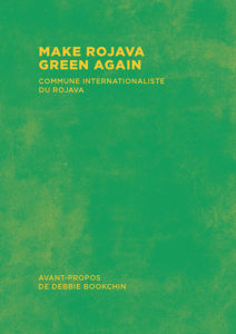 Couverture d'ouvrage : Make Rojava Green Again