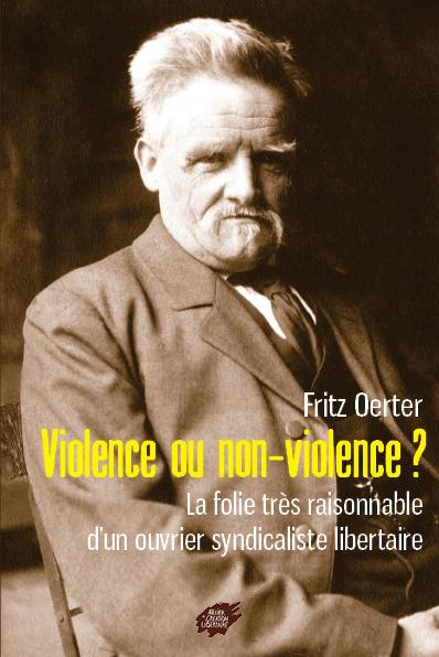 Couverture d'ouvrage: Violence ou non-violence ?