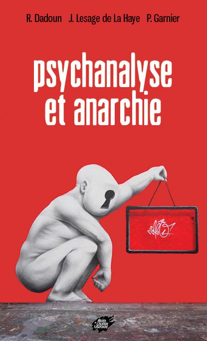 Couverture d'ouvrage: Psychanalyse et anarchie