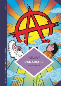 Couverture d'ouvrage: L'Anarchie. Théories et pratiques libertaires
