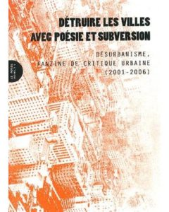 Couverture d'ouvrage: Détruire les villes avec poésie et subversion