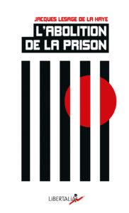 Couverture d'ouvrage: L'Abolition de la Prison