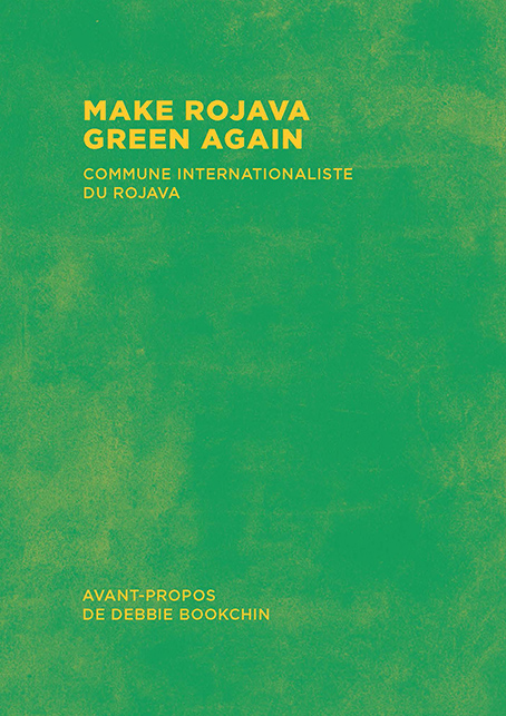 Couverture d'ouvrage: Make Rojava Green Again