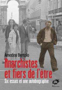 Couverture d'ouvrage: Anarchistes et fiers de l'être
