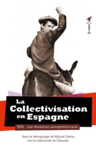 Couverture d'ouvrage: La Collectivisation en Espagne