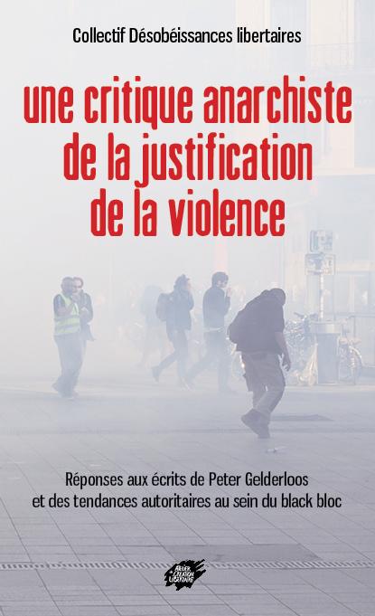 Couverture d'ouvrage: Une critique anarchiste de la justification de la violence