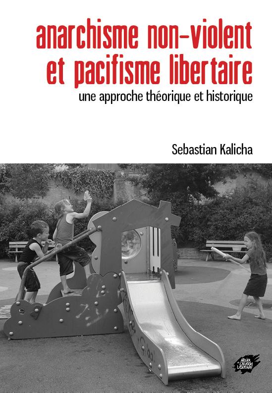 Couverture d'ouvrage: Anarchisme non-violent et pacifisme libertaire